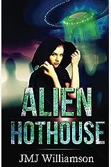 Alien Hothouse Kindle Edition