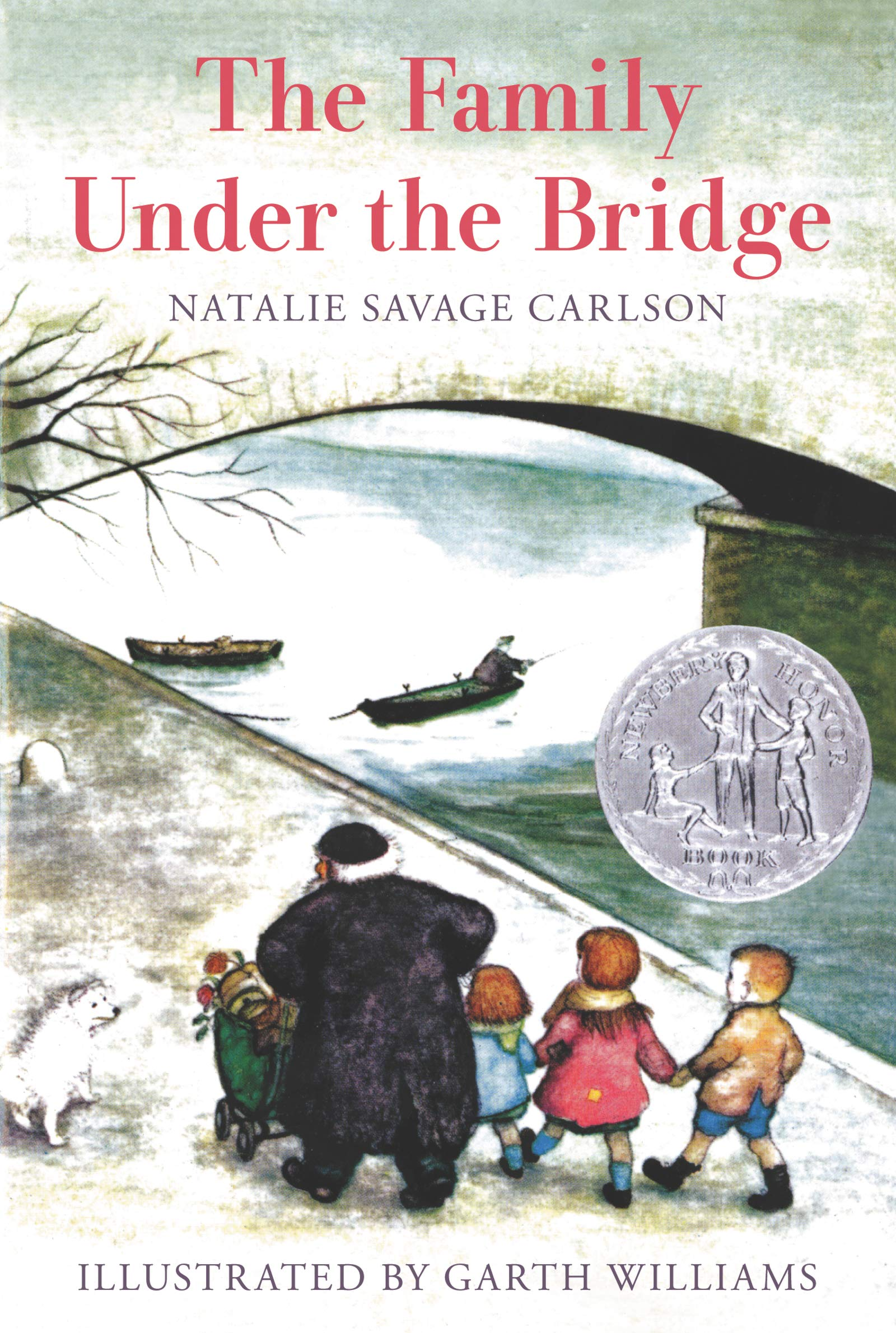 The Family Under the Bridge: Carlson, Natalie Savage, Williams, Garth:  8601400699522: Amazon.com: Books