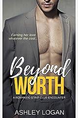 Beyond Worth (The Beyond Series Book 7) Kindle Edition