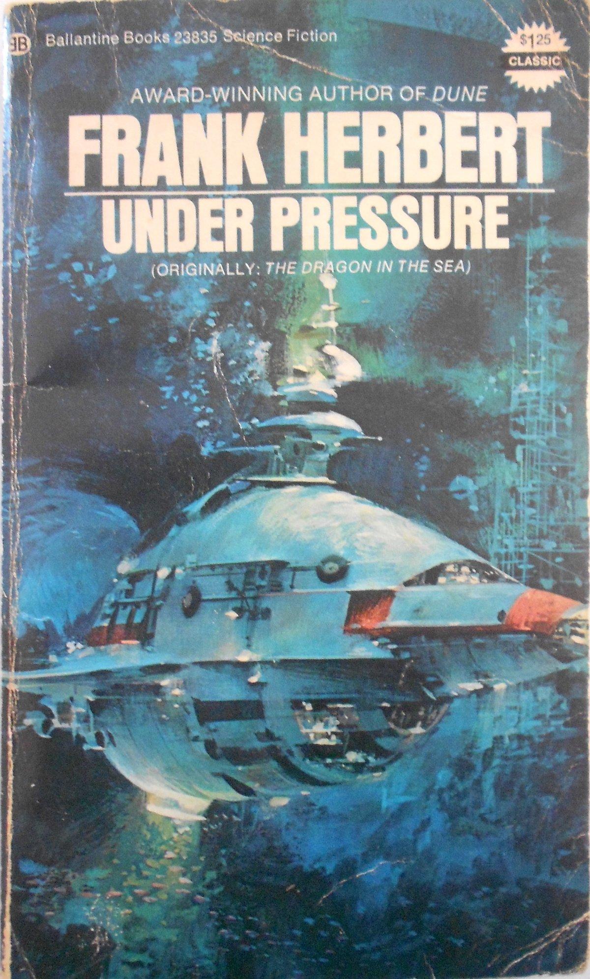 Under Pressure: Frank Herbert, John Berkey: 9780345244949: Amazon.com: Books