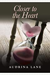 Closer to the Heart (The Heart Trilogy Book 3) Kindle Edition
