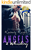 Angels & Whiskey: An Ex-Military Friends to Lovers Suspense Romance (Saddles & Racks Book 1)