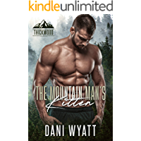 The Mountain Man's Kitten (Thickwood, CO Book 7) (English Edition)
