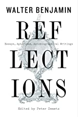 Reflections: Essays, Aphorisms, Autobiographical Writings Kindle Edition