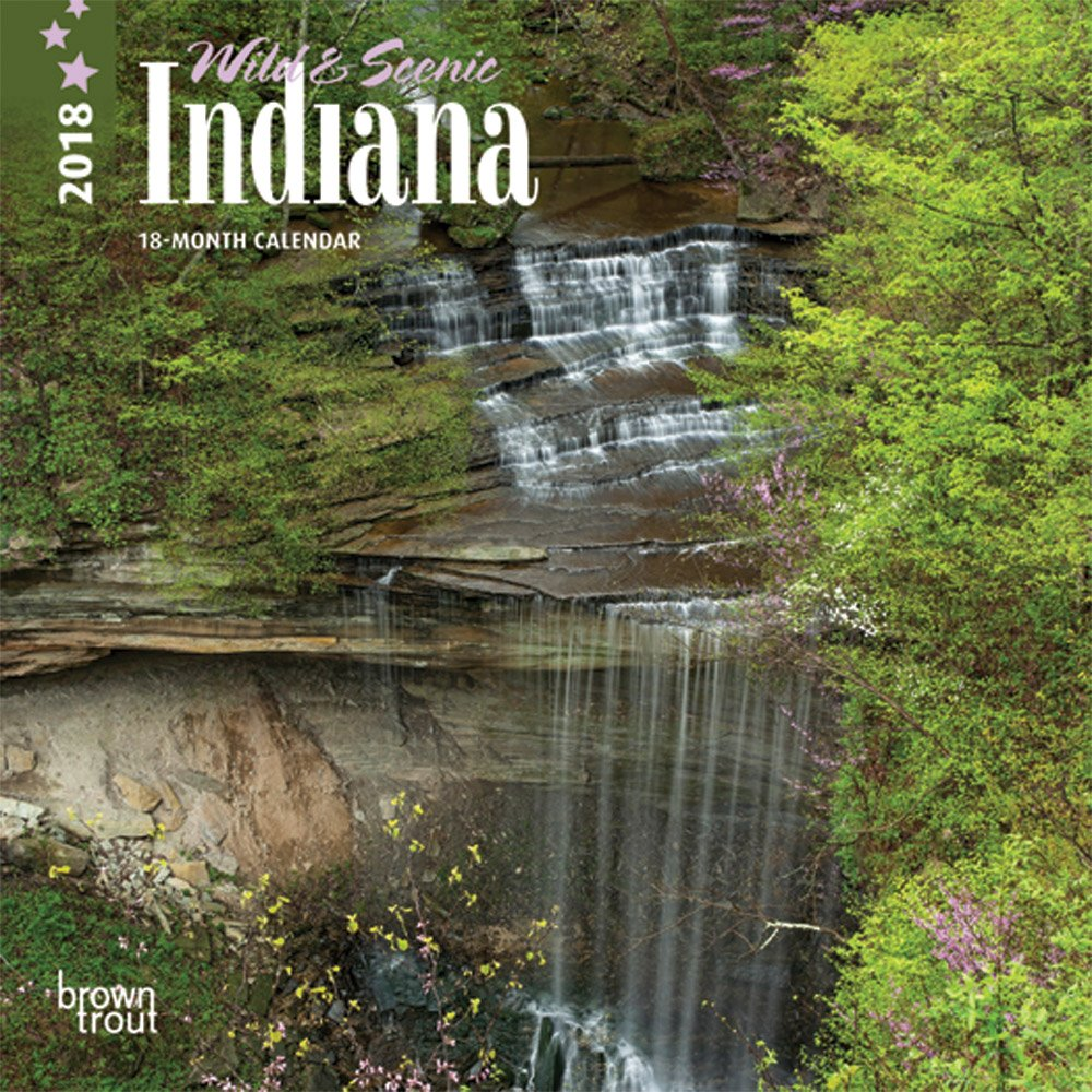 Indiana, Wild & Scenic 2018 7 x 7 Inch Monthly Mini Wall Calendar, USA United States of America Midwest State Nature pdf