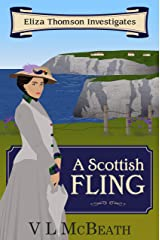 A Scottish Fling: An Eliza Thomson Investigates Murder Mystery Kindle Edition