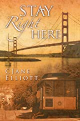 Stay Right Here Kindle Edition