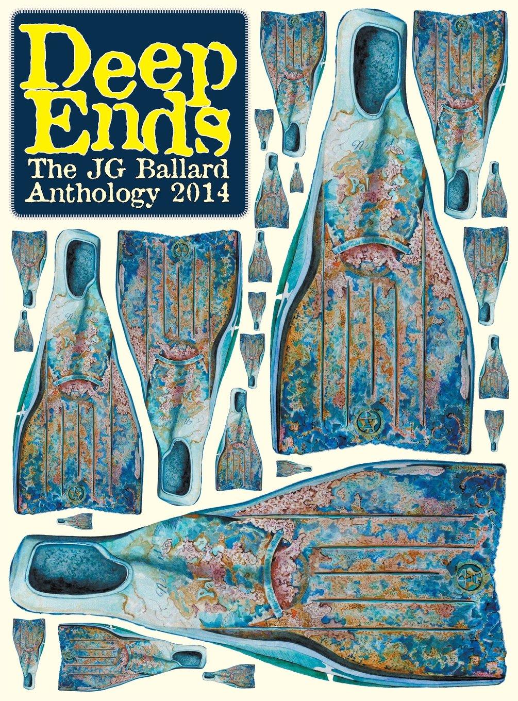Amazon: Deep Ends: The Jg Ballard Anthology 2014 (9780991866540):  Rick Mcgrath: Books