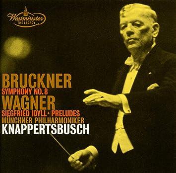 ブルックナー:交響曲第8番、他