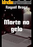 Morte no gelo (Portuguese Edition)