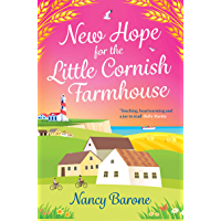 New Hope for the Little Cornish Farmhouse: a warm and feelgood romance (English Edition)