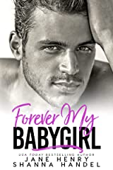 Forever My Babygirl: A Billionaire Romance (Vegas Daddies) Kindle Edition