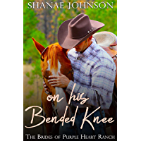 On His Bended Knee: a Sweet Marriage of Convenience series (The Brides of Purple Heart Ranch Book 1)