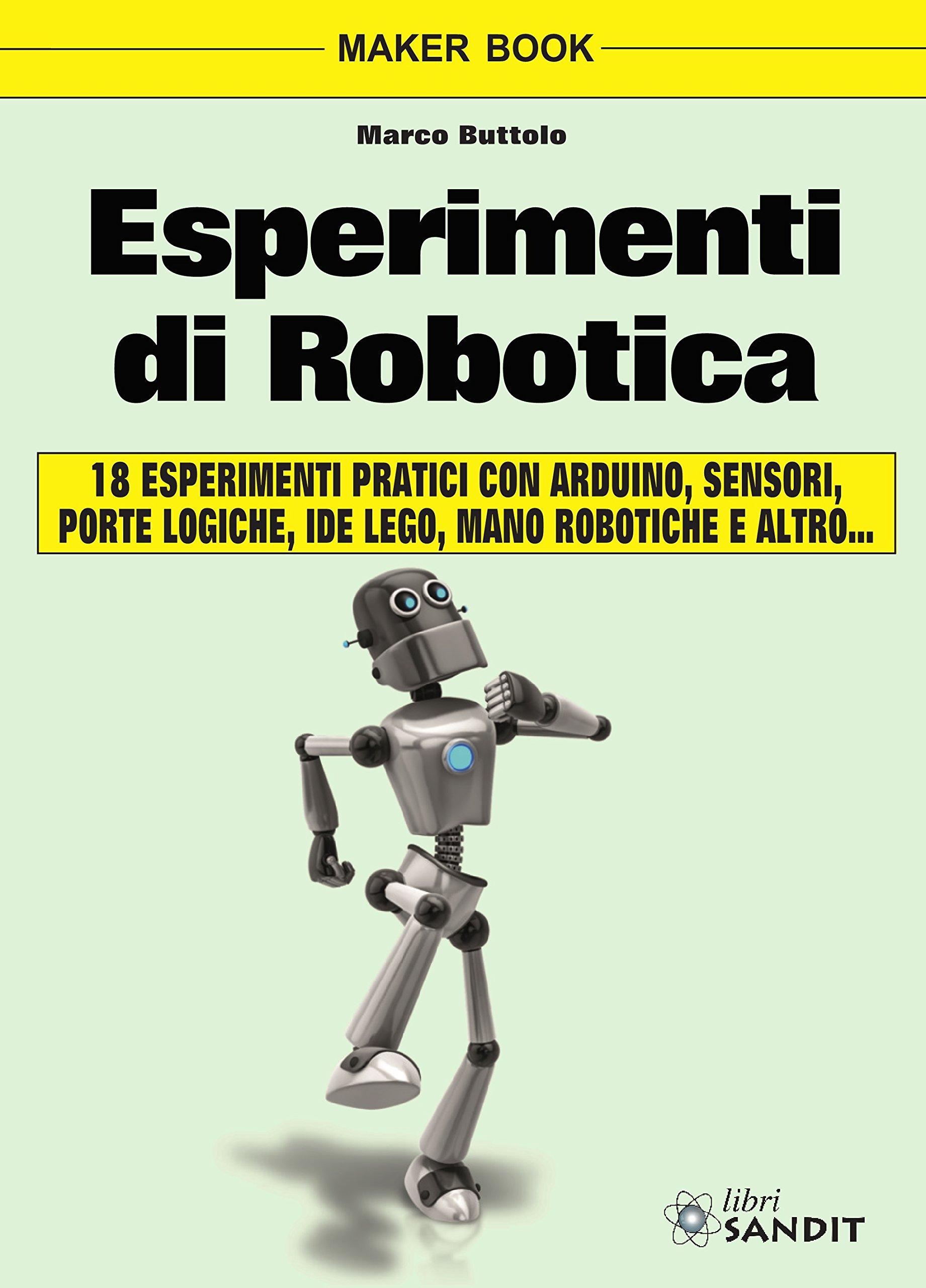 Esperimenti di robotica (Elettronica): Amazon.es: Buttolo, Marco: Libros en idiomas extranjeros