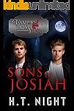 Sons of Josiah (Vampire Love Story Book 7) (English Edition)