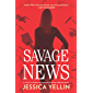 Savage News: A Novel