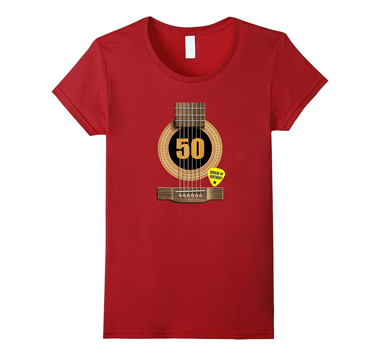 50th Birthday Shirt Rockin my day Best Gift for Guitar Lover