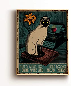 Funny Quote Wall Art Print Poster Decor - That's What I Do I Read Books Vintage Cat Poster for Office/Home/Classroom Decor - Best Birthday/Thanksgiving/Christmas Ideas - 8x10 Unframed