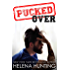 PUCKED Over (A Standalone Romantic Comedy) (The PUCKED Series Book 3) (English Edition)