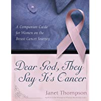 Dear God, They Say It's Cancer: A Companion Guide for Women on the Breast Cancer Journey