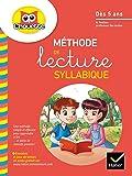Méthode de lecture syllabique dès 5 ans