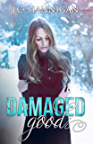 Damaged Goods (The Damaged Series Book 1)