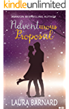 Adventurous Proposal (Standalone) (One Month Til I Do Book 1)