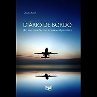 Diário de bordo: Um voo com destino à carreira diplomática