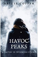 Havoc Peaks: A Havoc in Wyoming Story | America's New Apocalypse Kindle Edition