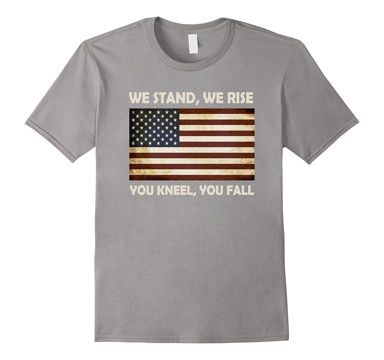 We Stand, We Rise Patriotic Flag Boycott Football Tshirts-FL