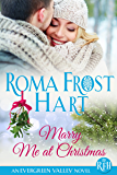 Marry Me at Christmas (Evergreen Valley Book 2)