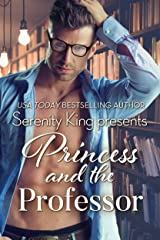 Princess and the Professor Kindle Edition