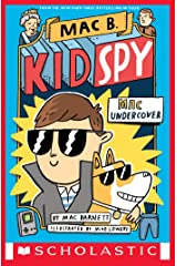 Mac Undercover (Mac B., Kid Spy #1) Kindle Edition