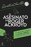 El asesinato de Roger Ackroyd (Spanish Edition)