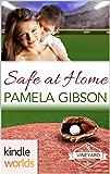 St. Helena Vineyard Series: Safe at Home (Kindle Worlds Novella)