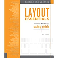 Layout Essentials Revised and Updated: 100 Design Principles for Using Grids