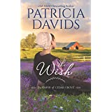 The Wish: A Clean & Wholesome Romance (The Amish of Cedar Grove)