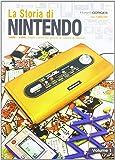La storia di Nintendo 1889-1980. Dalla carta da gioco ai game&watch