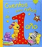 Cuentos para niños de 1 año (Cuentos y ficción)