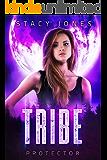 Tribe Protector (Chosen Book 3)