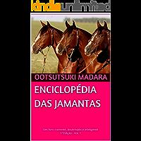 ENCICLOPÉDIA DAS JAMANTAS: Um livro coerente, doutrinado e inteligente - 1ª Edição