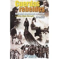 Cuerdas rebeldes - retratos de mujeres alpinistas