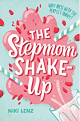 The Stepmom Shake-Up Kindle Edition