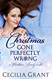 A Christmas Gone Perfectly Wrong: A Blackshear Family novella (Blackshear Family series Book 0)