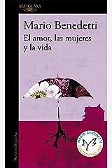 El amor, las mujeres y la vida (Spanish Edition) Kindle Edition