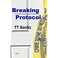 Breaking Protocol (English Edition)