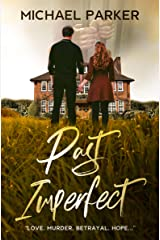 Past Imperfect Kindle Edition