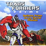 Transformers Prime: Optimus Prime and the Secret Mission