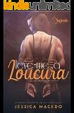 Leve-me à Loucura (Duologia Princesa do Tráfico Livro 1)