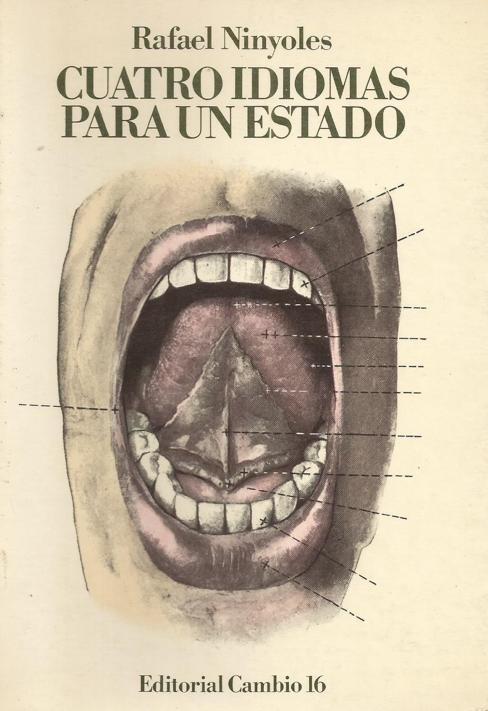 Cuatro idiomas para un estado (Colección España viva): Amazon.es: Ninyoles, Rafael Ll: Libros